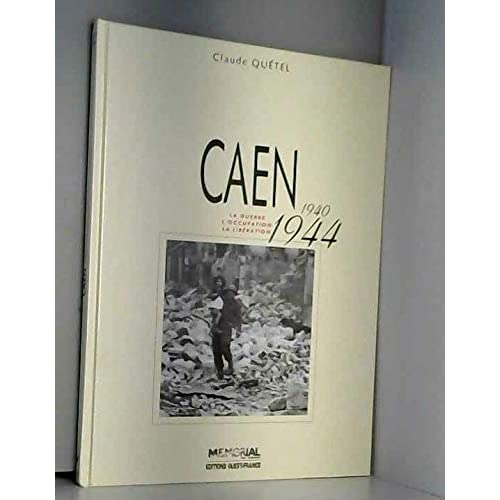 Caen, 1940-1944