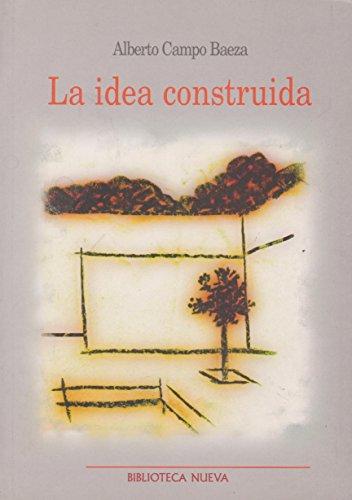 La idea construida (Metrópoli. Los Espacios de la Arquitectura)