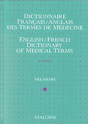 Dictionnaire des termes de médecine, français-anglais, anglais-français