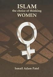 Islam, the Choice of Thinking Women