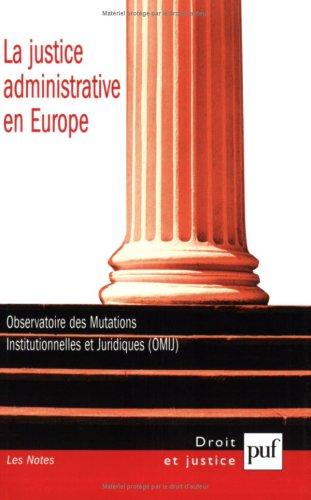 La justice administrative en Europe : Edition bilingue français-anglais