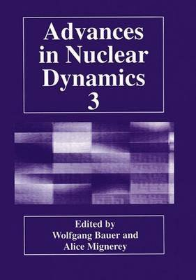 [(Advances in Nuclear Dynamics: 3)] [Edited by Wolfgang Bauer ] published on (October, 2012)