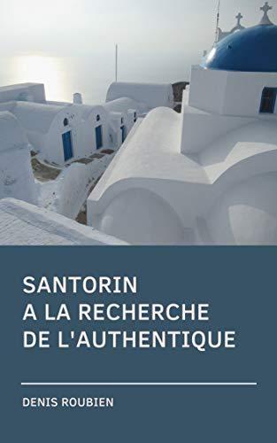 Couverture du livre Santorin. A la recherche de l'authentique