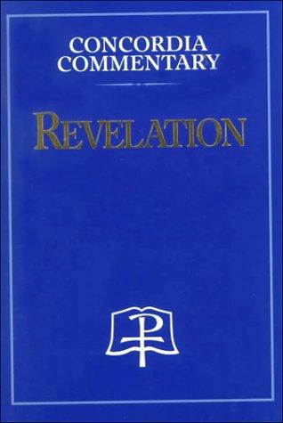 Revelation (Concordia Commentary)