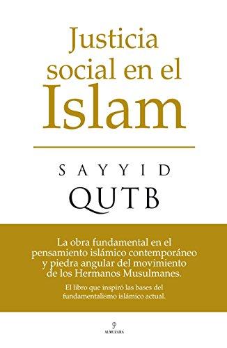 Justicia social en el islam por Sayyid Qutb