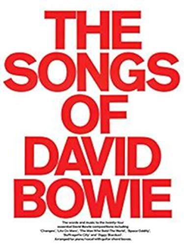 The Songs Of David Bowie. For Pianoforte, Voce e Chitarra(con le griglie degli accordi)