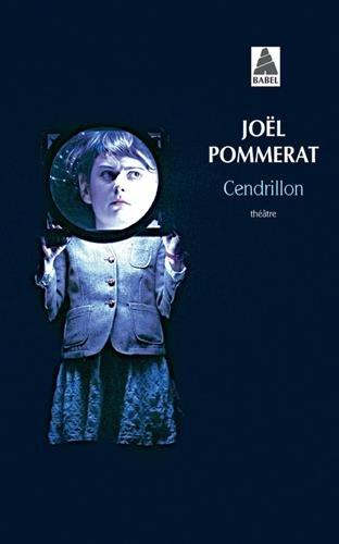 Cendrillon par Joël Pommerat