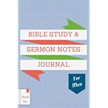 Bible Study & Sermon Notes Journal For Men: The Notebook for Adults to Write in, with Guided Outlines & Prompts for Journaling of Sermons, Sacred Design: Volume 2 (Best Notebook Review Gift)