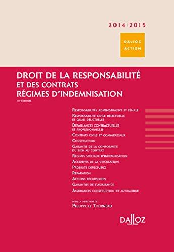 Droit de la responsabilité et des contrats 2014/2015. Régimes d'indemnisation - 10e éd.