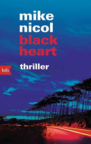 Buchseite und Rezensionen zu 'black heart: Thriller (Die Rache-Trilogie 3)' von Mike Nicol