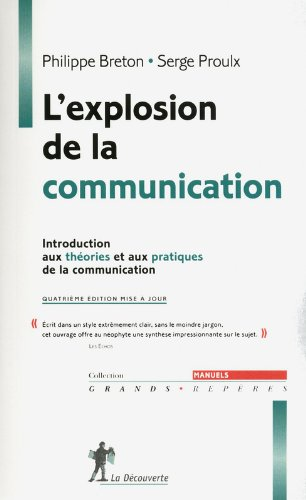 L'explosion de la communication par Serge PROULX