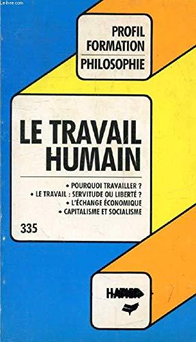Le Travail humain - Philosophie