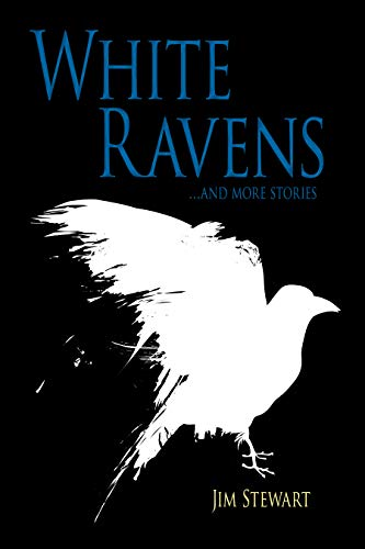 White Ravens: And More Stories (English Edition)