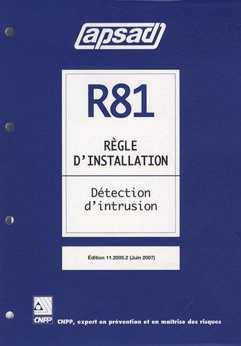 Règle APSAD R81 : Règle d'installation technique : Détection d'intrusion par CNPP Entreprise