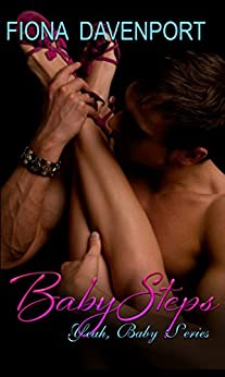 Baby Steps (Yeah, Baby Book 2) by [Davenport, Fiona, Christensen, Elle, Paige, Rochelle]