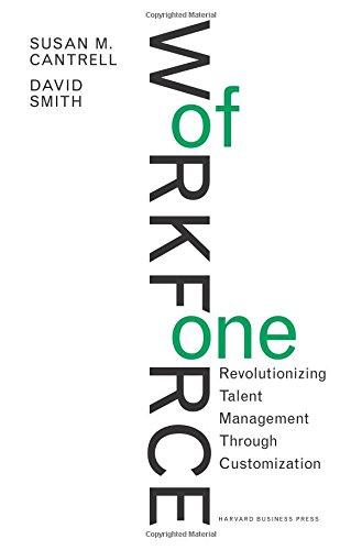 Workforce of One: Revolutionizing Talent Management Through Customization