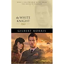 The White Knight: 1942 (House of Winslow)