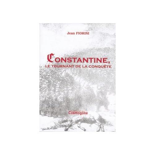 Constantine, le tournant de la conquête, 1836-1837