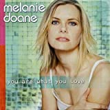 Songtexte von Melanie Doane - You Are What You Love