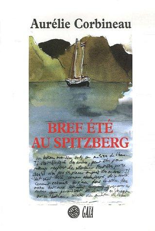 Bref été au Spitzberg par Aurélie Corbineau