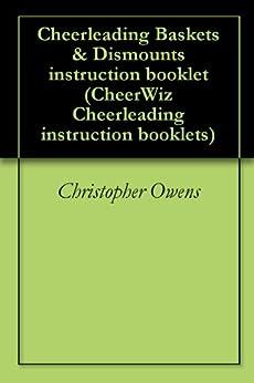 Epub Descargar Cheerleading Baskets & Dismounts instruction booklet (CheerWiz Cheerleading instruction booklets Book 5)