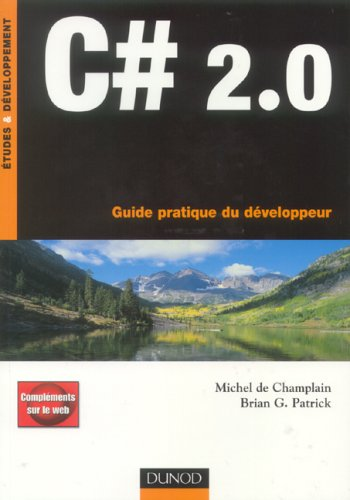 C# 2.0 : Guide pratique du développeur