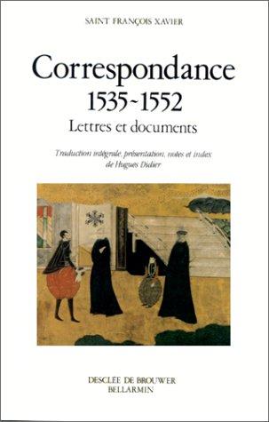 Correspondance 1535-1552 : Lettres et documents