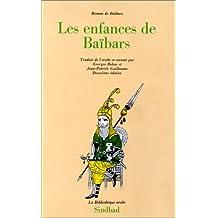 ROMAN DE BAIBARS : LES ENFANCES DE BAIBARS