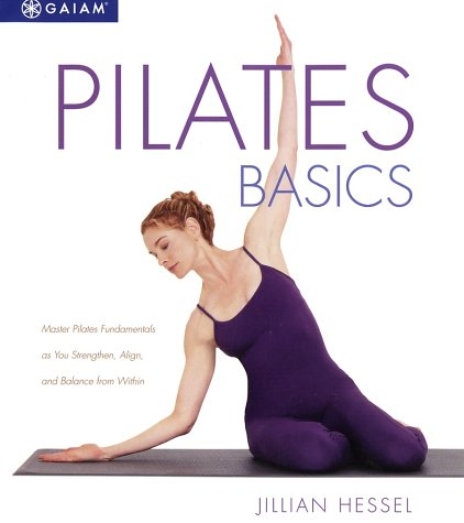 pilates-basics-master-pilates-fundamentals-as-you-balance-strengthen-and-align-from-within