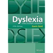 Dyslexia: A Practitioner's Handbook by Gavin Reid (2016-03-21)