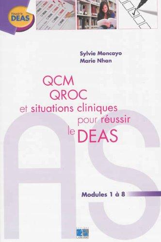 QCM QROC et situations cliniques pour réussir le DEAS: Module 1 à 8 par Marie Nhan