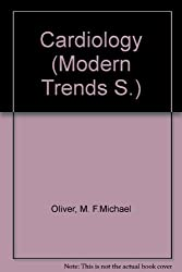 Cardiology (Modern Trends S.)