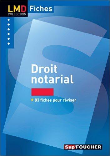 Droit Notarial - 2è édition - Fiches & QCM - Nº21 de Valerie Gomez-Bassac ,Estelle Pidoux ( 28 mai 2014 )