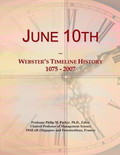 June 10th: Webster's Timeline History, 1075 - 2007