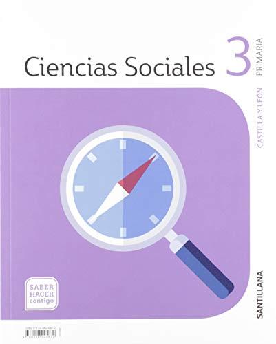 CIENCIAS SOCIALES CASTILLA Y LEÓN 3 PRIMARIA SABER HACER CONTIGO SANTILLANA
