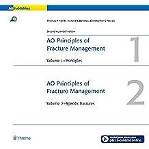 AO Principles of Fracture Management: Vol. 1: Principles, Vol. 2: Specific fractures (v. 1): Principles v. 1
