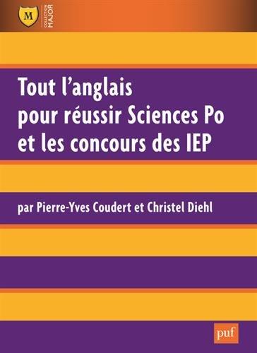 Tout l'anglais pour russir Sciences Po et les concours des IEP