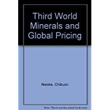 Third World Minerals and Global Pricing: A New Theory