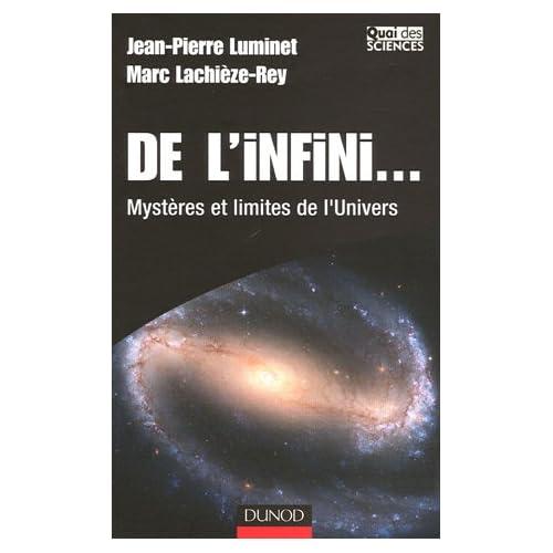 De l'infini... : Mystères et limites de l'Univers