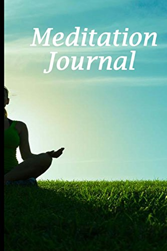Meditation Journal: Nature's Way,Green Grass Grows,Lined Journal,Blank Book 6 x 9, 150 Pages for Mindfulness Reflection, Insight Meditation and Stress Relief