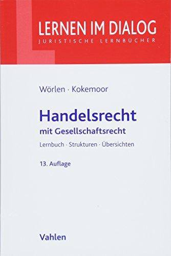 Handelsrecht: mit Gesellschaftsrecht (Lernen im Dialog)