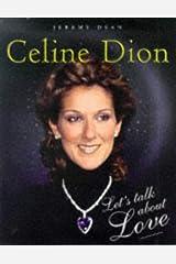 Celine Dion: Let's Talk About Love Paperback