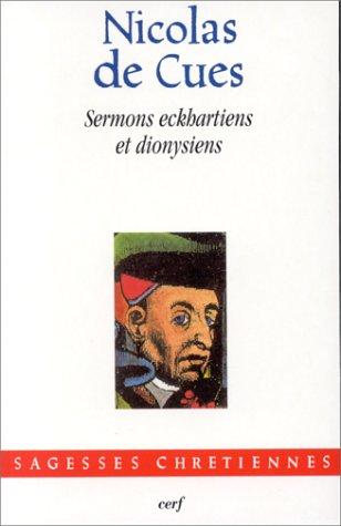 Sermons eckhartiens et dionysiens : [1439-1456] por Nicolas de Cues