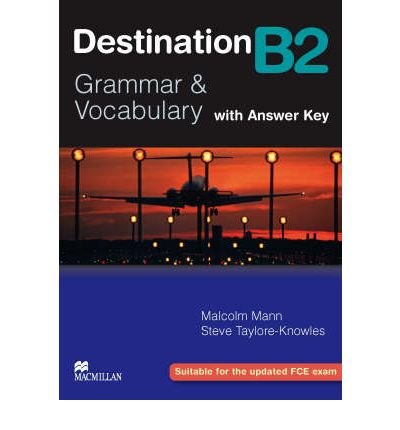 [(Destination Grammar B2: Student's Book with Key)] [Author: Malcolm Mann] published on (January, 2008)