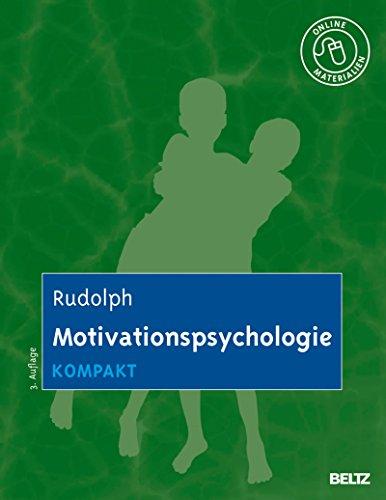 Motivationspsychologie kompakt: Mit Online-Materialien (German Edition)