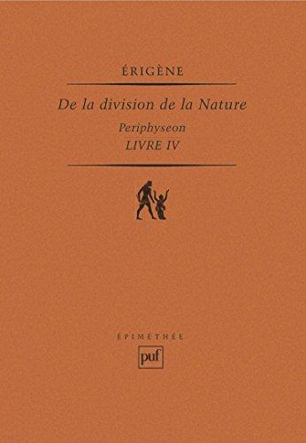 De la division de la nature, Périphyseon, tome 3, livre IV