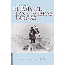 Pais De Las Sombras Largas 3ヲed (Viento Simún)