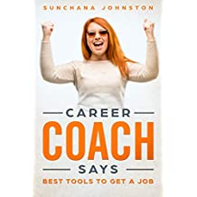 Career Coach Says: Best Tools To Get A Job