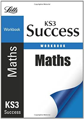 Mathematics: Revision Workbook (Letts Key Stage 3 Success) (Ks3 Success) by Letts