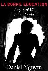 La Bonne Education - Leçon n°11 : La sodomie